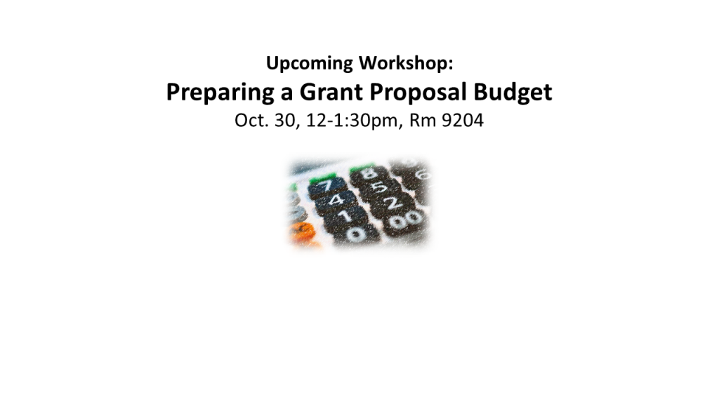 Featured event: Preparing a Grant Proposal Budget.